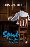 Spud - Exit, Pursued by a Bear (eBook, ePUB)
