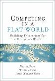 Competing in a Flat World (eBook, ePUB)