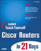 Sams Teach Yourself Cisco Routers in 21 Days (eBook, ePUB)