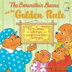 The Berenstain Bears and the Golden Rule (eBook, ePUB)