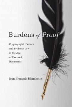 Burdens of Proof (eBook, ePUB) - Blanchette, Jean-Francois