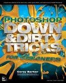 Photoshop Down & Dirty Tricks for Designers (eBook, PDF)
