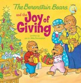 The Berenstain Bears and the Joy of Giving (eBook, ePUB)