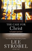 The Case for Christ Student Edition (eBook, ePUB)