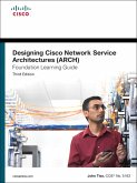 Designing Cisco Network Service Architectures (ARCH) Foundation Learning Guide (eBook, PDF)