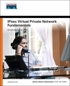 IPSec Virtual Private Network Fundamentals (eBook, ePUB) - Carmouche James Henry