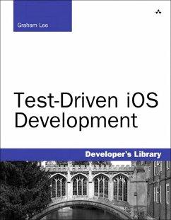 Test-Driven iOS Development (eBook, PDF) - Lee, Graham