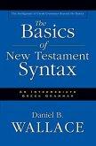 The Basics of New Testament Syntax (eBook, ePUB)