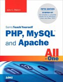 Sams Teach Yourself PHP, MySQL and Apache All in One (eBook, PDF)