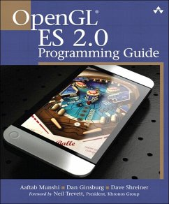 OpenGL ES 2.0 Programming Guide (eBook, ePUB) - Munshi, Aaftab; Ginsburg, Dan; Shreiner, Dave