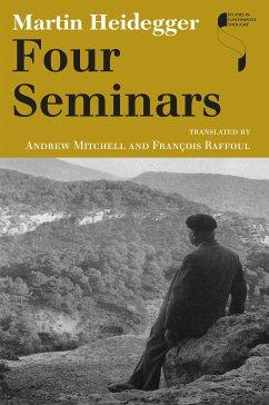 Four Seminars (eBook, ePUB) - Heidegger, Martin