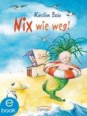 Nix wie weg! (eBook, ePUB)