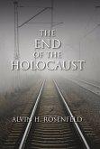 The End of the Holocaust (eBook, ePUB)