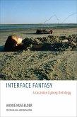 Interface Fantasy (eBook, ePUB)
