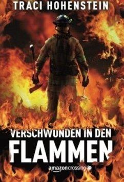 Verschwunden in den Flammen - Hohenstein, Traci
