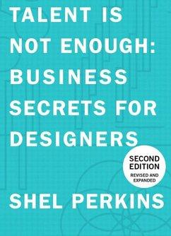 Talent Is Not Enough (eBook, PDF) - Perkins, Shel
