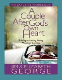 Couple After God's Own Heart Interactive Workbook (eBook, ePUB)