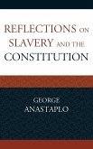 Reflections on Slavery and the Constitution (eBook, ePUB)