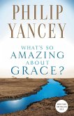 What's So Amazing About Grace? (eBook, ePUB)