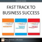 Fast Track to Business Success (Collection) (eBook, PDF)