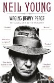 Waging Heavy Peace (eBook, ePUB)