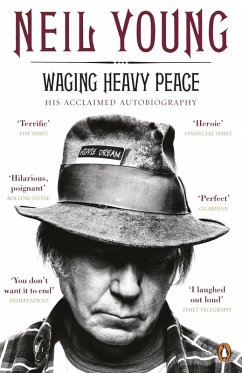 Waging Heavy Peace (eBook, ePUB) - Young, Neil