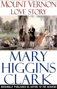 Mount Vernon Love Story (eBook, ePUB) - Clark, Mary Higgins