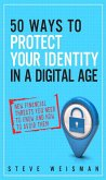 50 Ways to Protect Your Identity in a Digital Age (eBook, PDF)