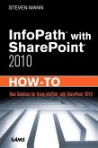 InfoPath with SharePoint 2010 How-To (eBook, PDF)