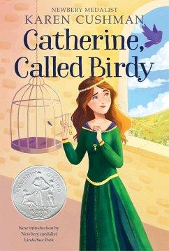 Catherine, Called Birdy (eBook, ePUB) - Cushman, Karen