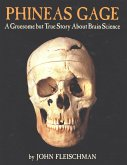 Phineas Gage (eBook, ePUB)