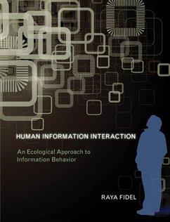 Human Information Interaction (eBook, ePUB) - Fidel, Raya