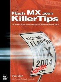 Macromedia Flash MX 2004 Killer Tips (eBook, ePUB) - Elliott, Shane