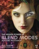 Hidden Power of Blend Modes in Adobe Photoshop, The (eBook, PDF)
