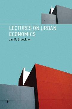 Lectures on Urban Economics (eBook, ePUB) - Brueckner, Jan K.