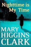 Nighttime Is My Time (eBook, ePUB)