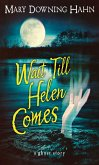 Wait Till Helen Comes (eBook, ePUB)