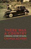 There Was a Country (eBook, ePUB)