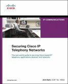 Securing Cisco IP Telephony Networks (eBook, PDF)