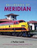 Railroads of Meridian (eBook, ePUB)