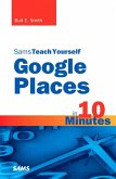 Sams Teach Yourself Google Places in 10 Minutes (eBook, PDF)