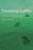 Treading Softly (eBook, ePUB)