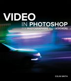 Video in Photoshop for Photographers and Designers (eBook, PDF)
