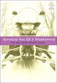 Advanced Mac OS X Programming (eBook, PDF)