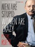 Men Are Stupid, Women Are Crazy (eBook, ePUB)