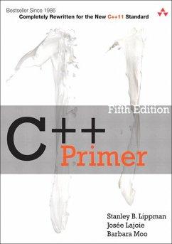 C++ Primer (eBook, PDF) - Lippman, Stanley B.; Moo, Barbara E.; Lajoie, Josée