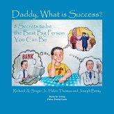 Daddy, What is Success? (eBook, ePUB)