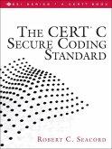 The CERT C Secure Coding Standard (eBook, PDF)