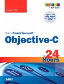 Sams Teach Yourself Objective-C in 24 Hours (eBook, PDF)