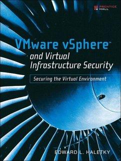 VMware vSphere and Virtual Infrastructure Security (eBook, ePUB) - Haletky, Edward